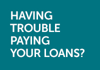 Having trouble paying your loans?